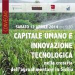 Agroalimentare in Sicilia come crescere grazie a capitale umano ed innovazione tecnologica?