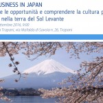 29 SETTEMBRE 2016 TRAPANI – WORKSHOP FORMATIVO DOING BUSINESS IN JAPAN