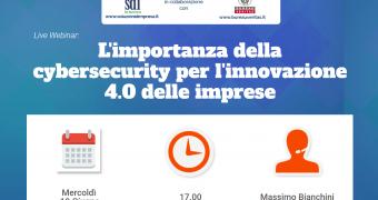 Webinar Gratuito 19 Giugno – L'importanza della cybersecurity per l'innovazione 4.0 delle imprese